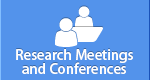 Research Meetings and Conferences